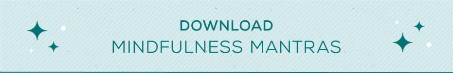 Download Mindfulness Mantras Button