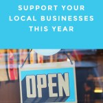 How and Why to Support Your Local Businesses This Year