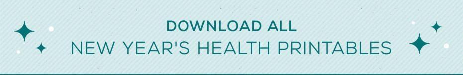 Download All Near Year's Health Printables