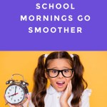 Tips for Making School Mornings Go Smoother