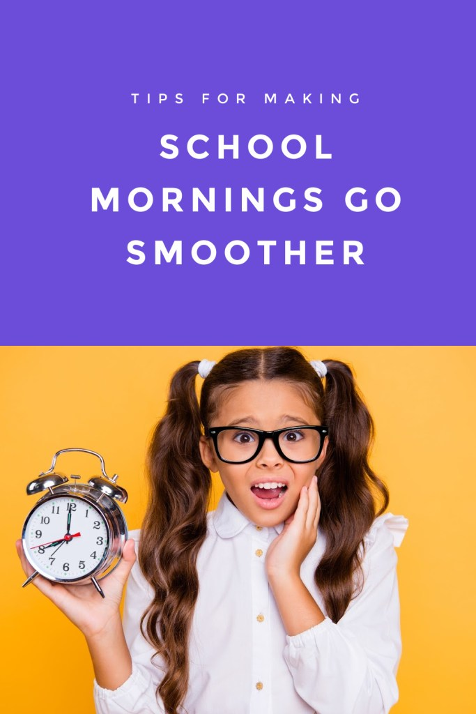 School Morning Go Smoother