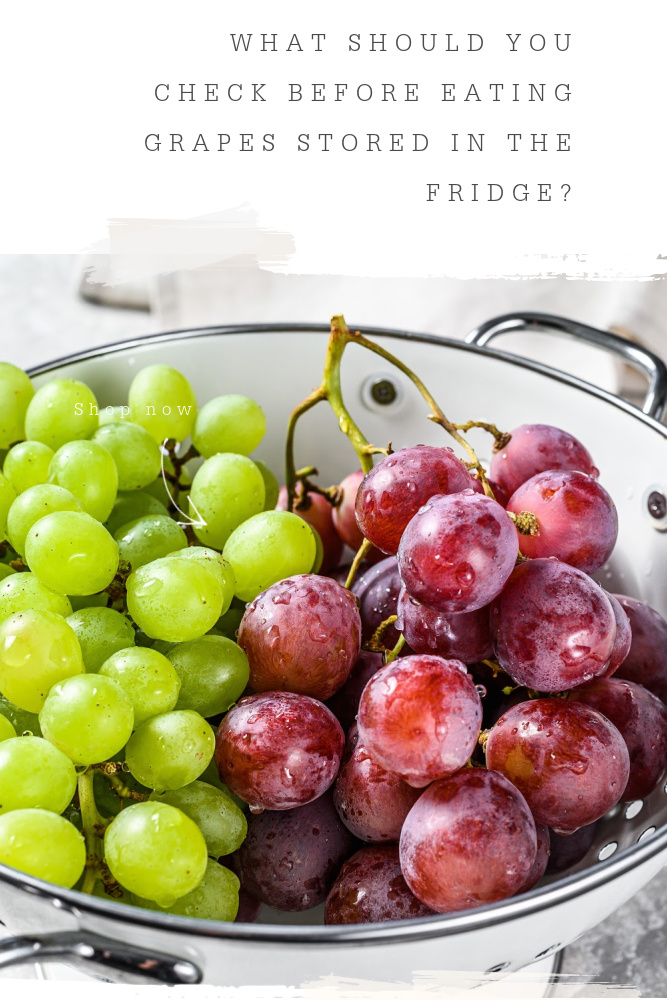 Grapes Stored in the Fridge Tips