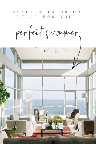 Interior Decor for Your Perfect Summer