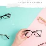 4 ways to Enhance Your Look with the Right Eyeglass Frames