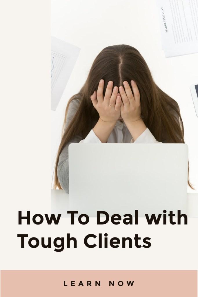 Tough Clients Tips