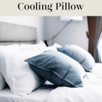 The Benefits of Buying a Cooling Pillow this Summer