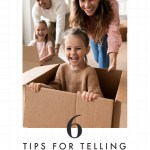 6 (Tantrum-Free) Tips for Telling Your Kids About an Out-of-State Move