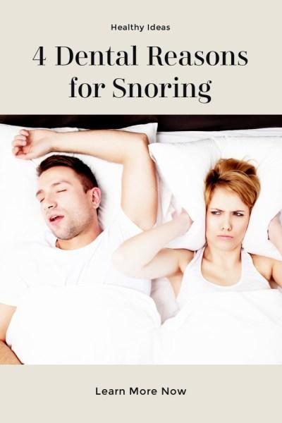 Dental Reasons for Snoring