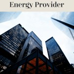 Factors to Consider When Selecting An Energy Provider for Your Business