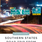 A Beginner's Guide To Your Southern States Road Trip From Nashville