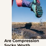 Are Compression Socks Worth Investing In?