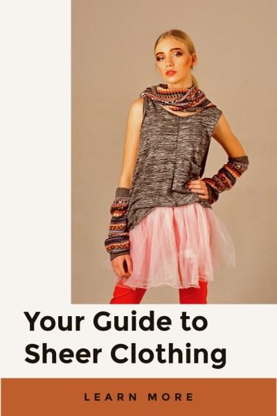 Sheer Clothing Tips