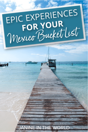 Dreaming of visiting Mexico? Here are 20+ experiences for your Mexico bucket list! #mexicotravel #mexico #bucketlistdestinations