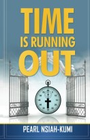 Time is Running Out - What God says
