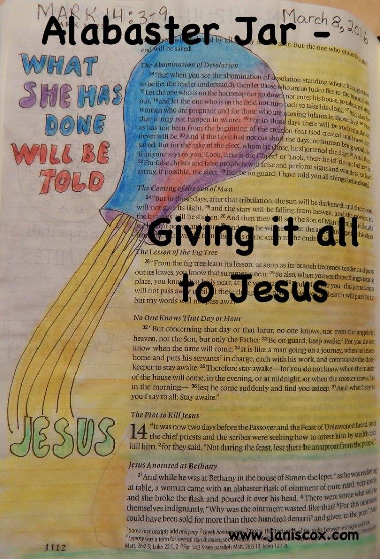 Alabaster Jar - Giving it all to Jesus