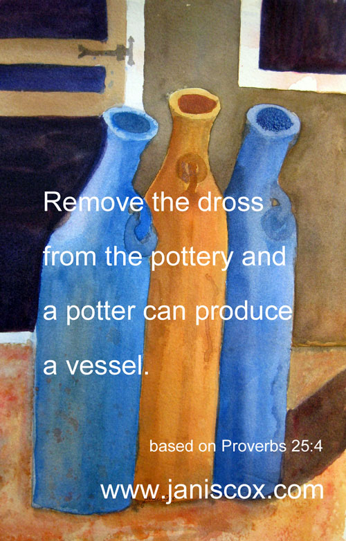 Vessel - Proverbs 25:4