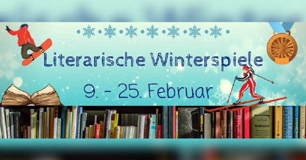 Die Literarischen Winterspiele (9.-25. Februar)