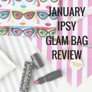 January Ipsy Glam Bag review: dirty little secret lipstick, face wipes, Mr. Write Now eye liner, and more.