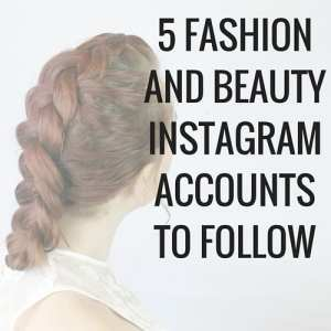 Click to see what Instagram accounts to follow for some serious fashion and beauty inspiration.