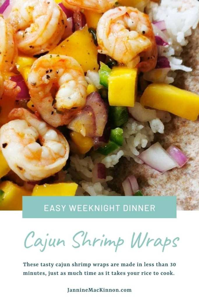 Easy Cajun Shrimp Wraps make the perfect weeknight dinner by being ready in less than 30 minutes.