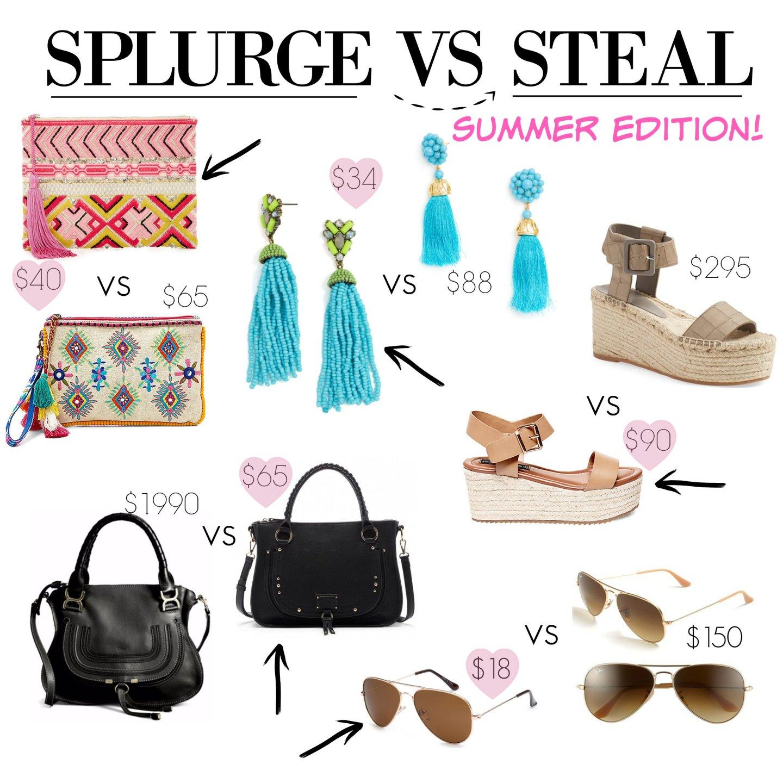 Splurge VS. Steal {Summer Edition}