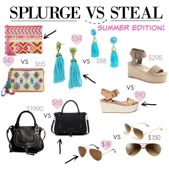 splurge vs Steal Summer Edition!