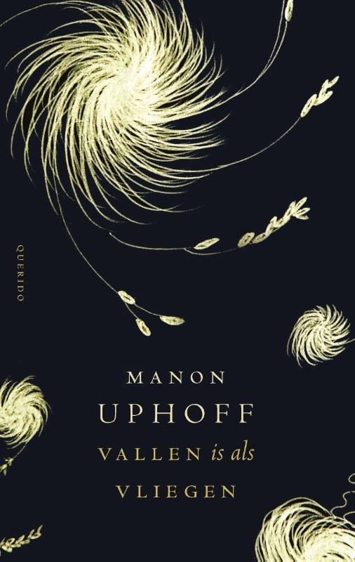 Manon Uphoff, Vallen is als vliegen