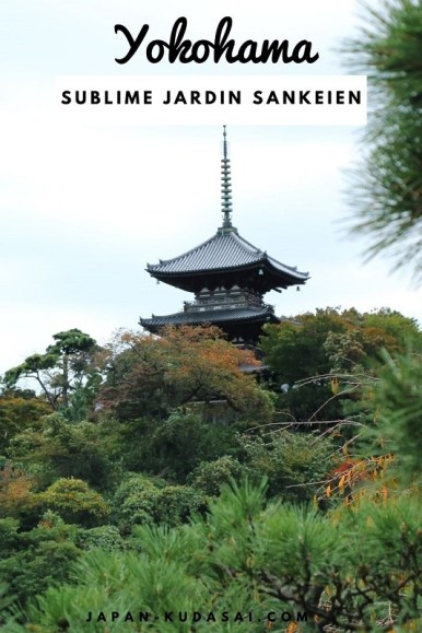 Yokohama le jardin Sankei-en