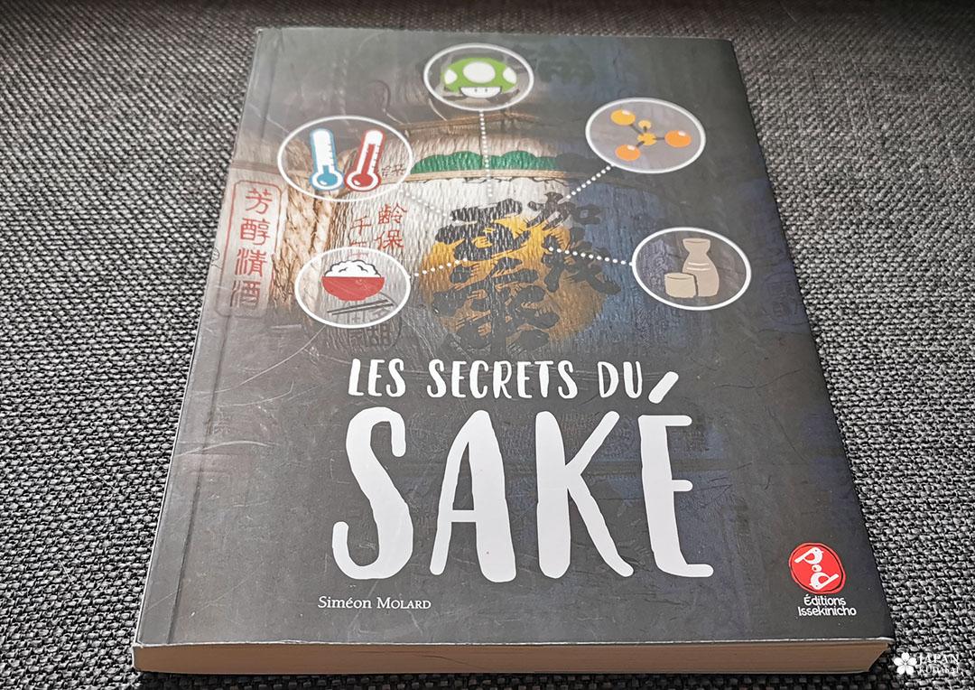 Les secrets du saké - Siméon MOLARD - éditions Issekinicho