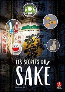 livre les secrets du saké japonais nihonshu éditions issekinicho molard