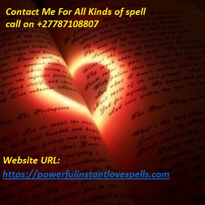 Ways To Cast A Love Spell +27787108807 canada,usa