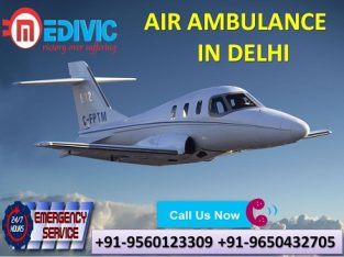 Avail ICU Support Air Ambulance Services in Delhi