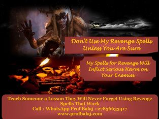 Revenge Spells to Destroy Enemy Call +27836633417