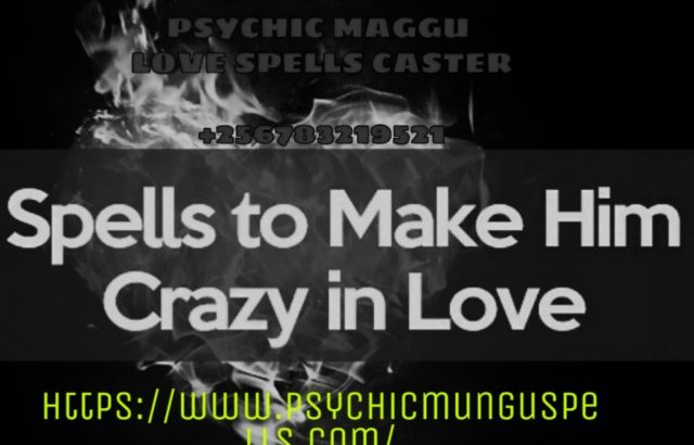 LOVE & OBSESSION SPELLS CASTER.+256783219521_USA