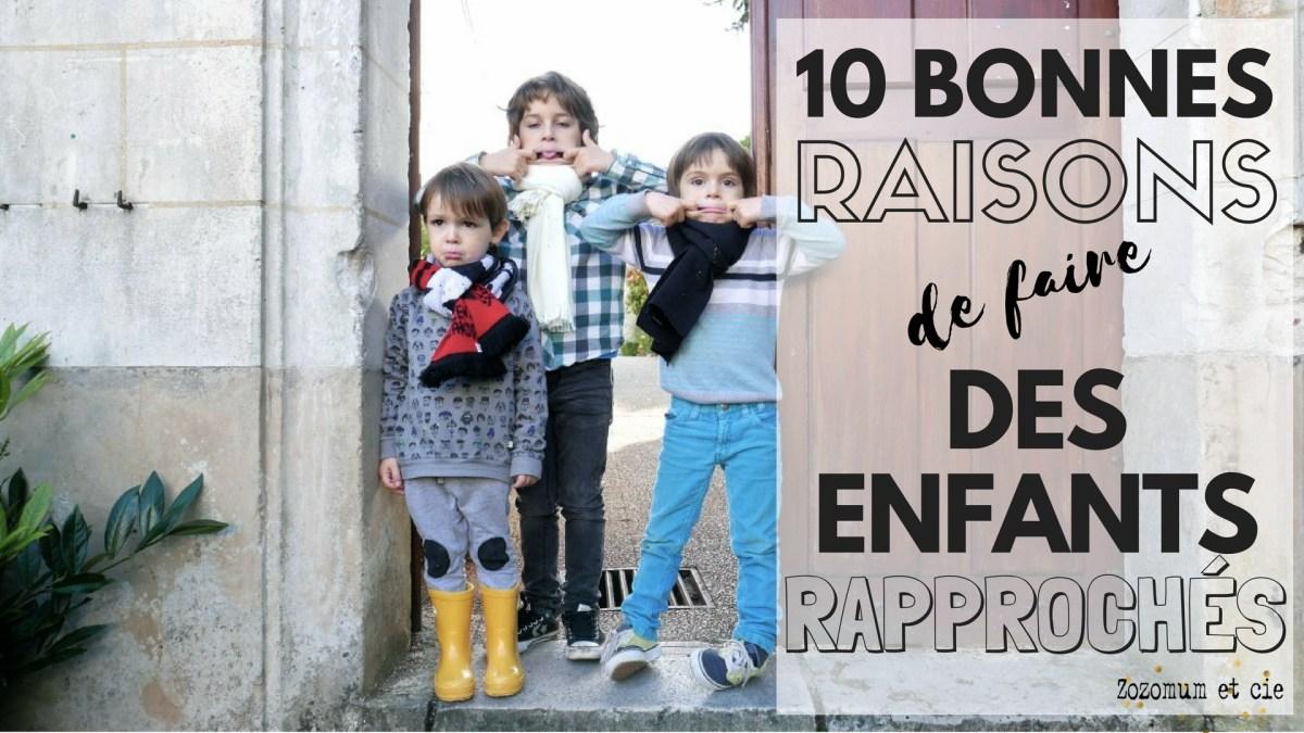 10 bonnes raisons de faire des enfants rapprochés