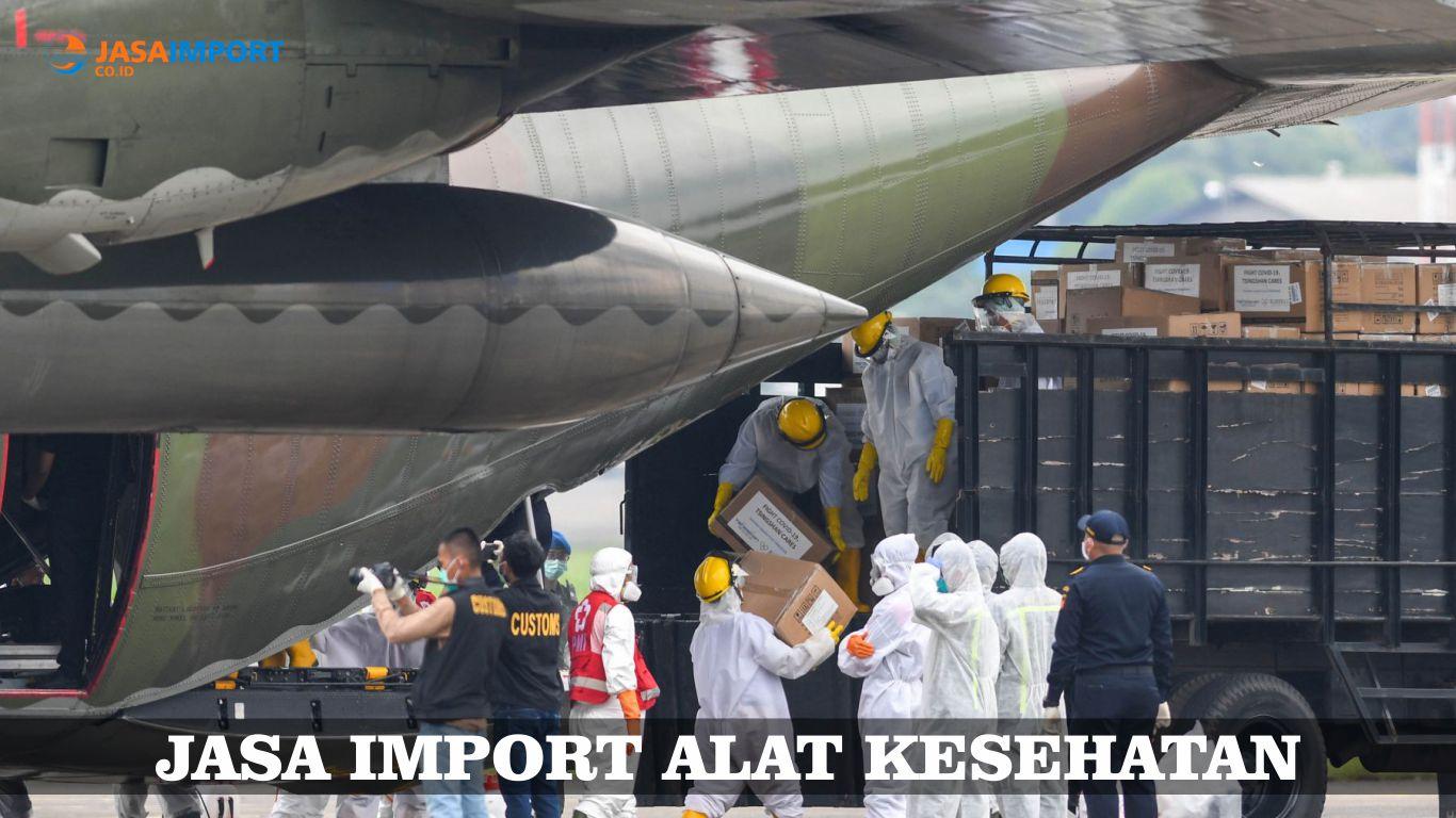 Layanan Pengiriman Barang Import APD dan Alat Kesehatan (ALKES)