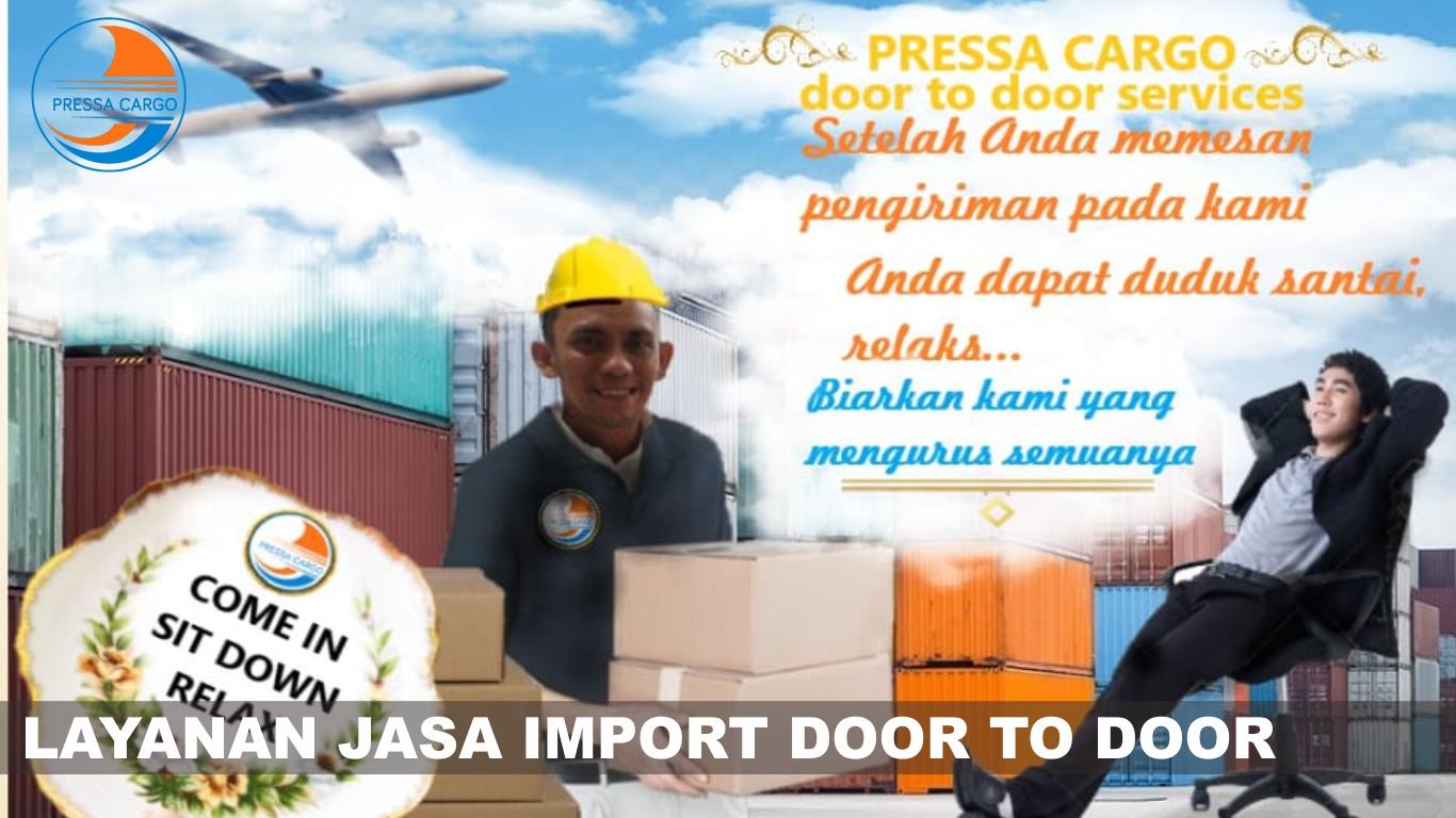 Pengertian import door to door – Pressa Cargo