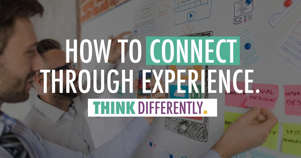 How to Connect Through Experience | J. Ashley Panter