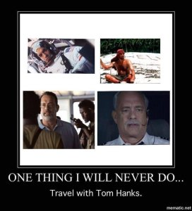 Never Travel with Tom Hanks