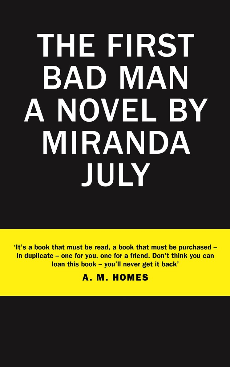 Review of The First Bad Man by Miranda July, published in Oh Comely Issue Twenty-Five.