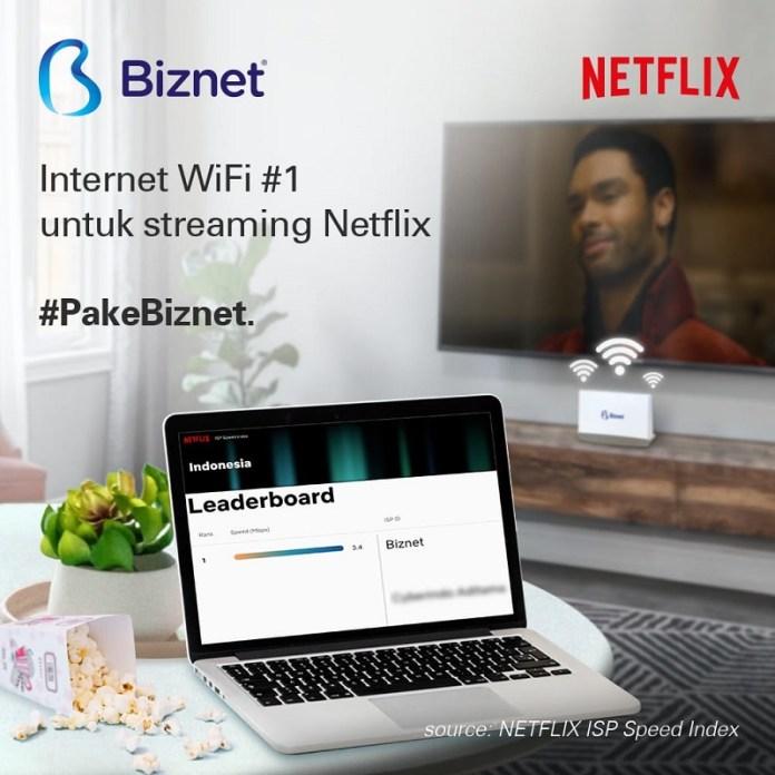 Biznet Menjadi Provider Nomor Satu versi Netflix