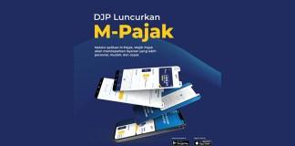 DJP Luncurkan Aplikasi M-Pajak dan Buku Reformasi Perpajakan