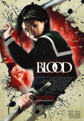 """Hollywood Movie """"Blood: The Last Vampire"""" Poster 2"""
