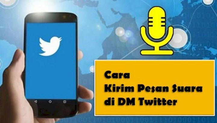 Cara Mudah Mengirimkan Pesan Suara Pada Twitter