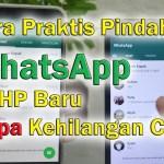 Cara Memindahkan WhatsAppjpg