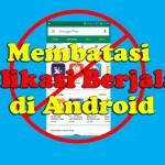 Membatasi Akses Aplikasi
