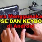 Menggunakan Keyboard Di Android