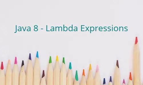Java 8 Lambda expressions