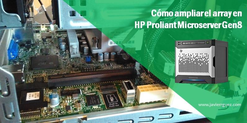 Cómo ampliar el array en HP Proliant Microserver Gen8