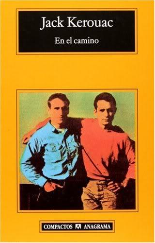 """""""En el Camino"""" (Jack Kerouac). Edición española de la editorial Anagrama."""